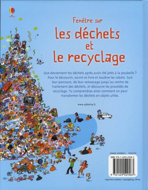 FENETRE SUR ; les déchets et le recyclage