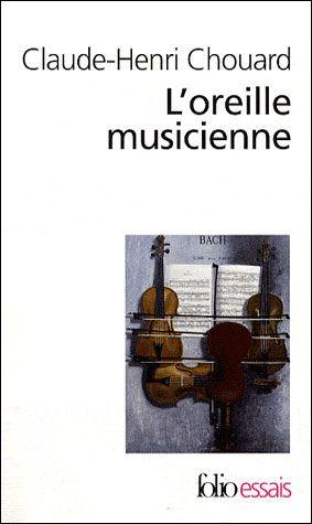 L'oreille musicienne