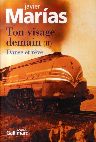 Ton Visage Demain (Danse Et Reve) T2