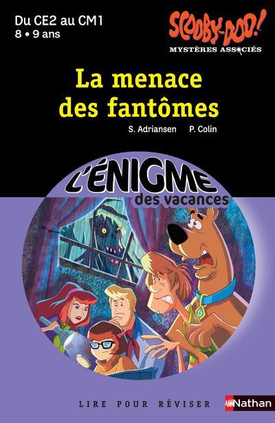 L'ENIGME DES VACANCES PRIMAIRE T.44 ; Scooby-Doo ; la menace des fantômes ; du CE2 au CM1