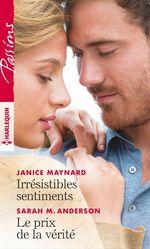 Vente EBooks : Irrésistibles sentiments; le prix de la vérité  - Janice Maynard - Sarah M. Anderson