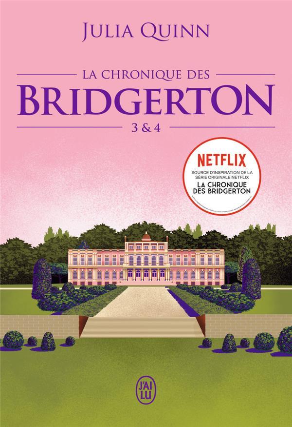 La chronique des Bridgerton ; INTEGRALE T.3 ET T.4