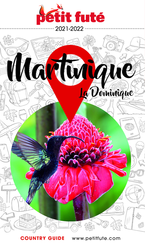 GUIDE PETIT FUTE ; COUNTRY GUIDE ; Martinique (édition 2021)