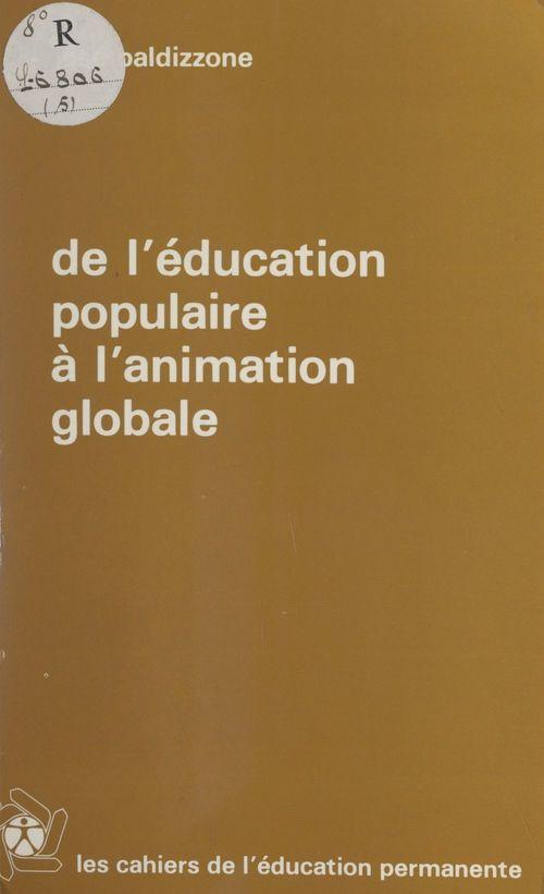 De l'éducation populaire à l'animation globale