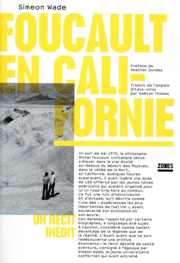 Foucault en Californie ; un récit inédit