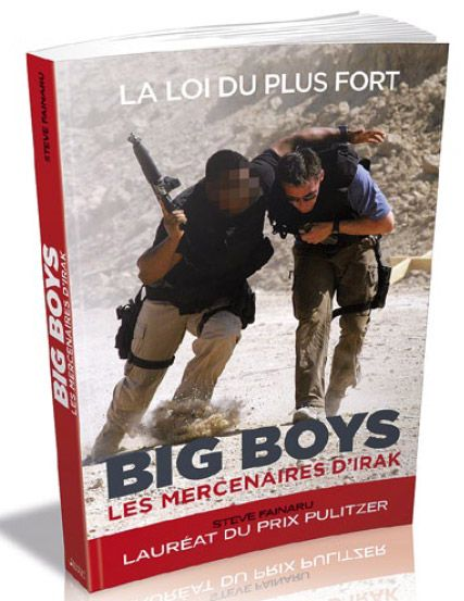 Big boys ; les mercenaires d'Irak