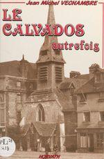 Le Calvados autrefois