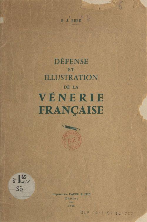 Défense et illustration de la vénerie française