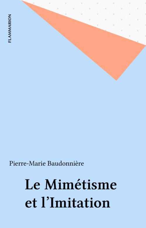 Le Mimétisme et l'Imitation