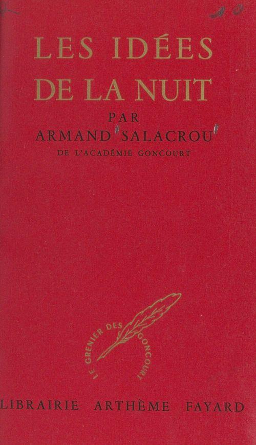 Les idées de la nuit  - Armand Salacrou