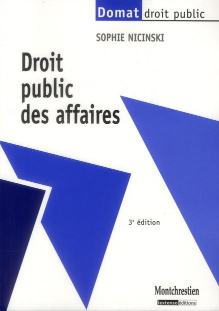 Droit Public Des Affaires (3e Edition)