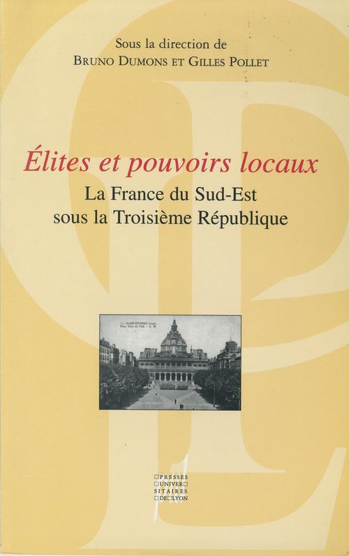 Élites et pouvoirs locaux  - Gilles Pollet  - Bruno Dumons  - Dumons/Pollet