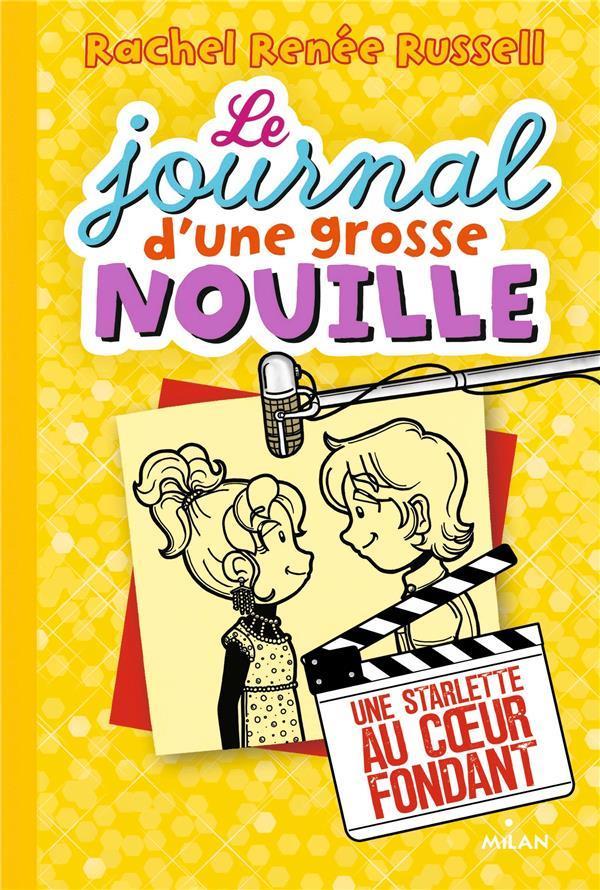LE JOURNAL D'UNE GROSSE NOUILLE T.7  -  STARLETTE AU COEUR FONDANT Russell Rachel Ren
