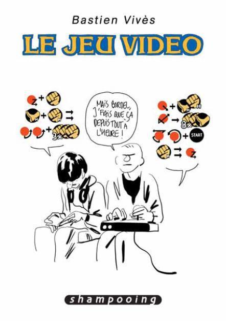 Bastien Vivès t.1 ; le jeu vidéo