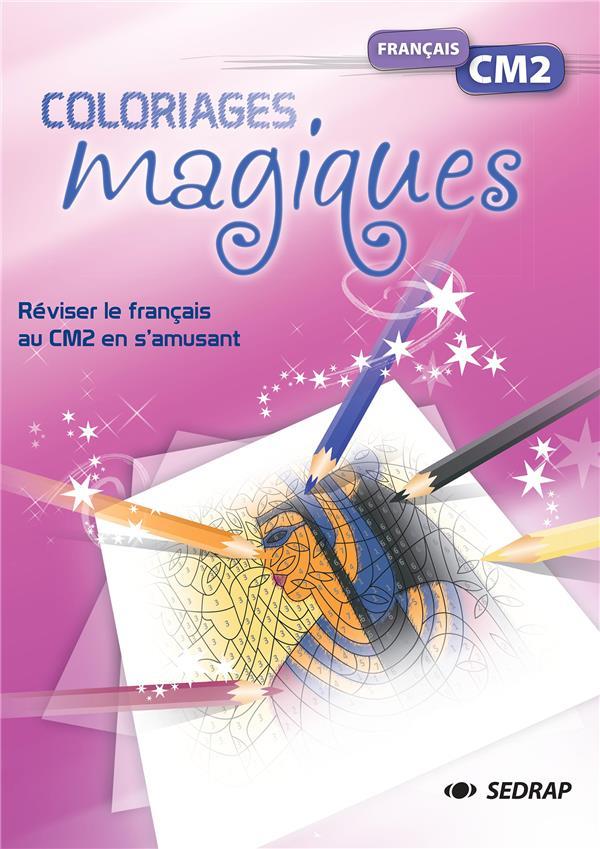 Coloriages magiques ; français ; CM2