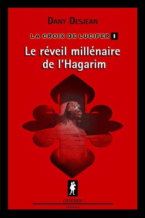 La croix de lucifer v 01 le reveil millenaire de l'hagarim