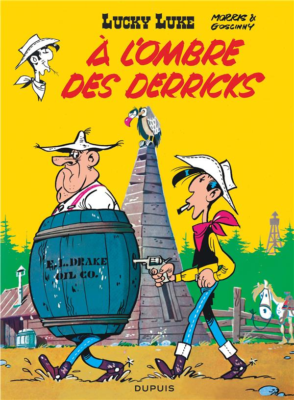 Lucky Luke T.18 ; A L'Ombre Des Derricks