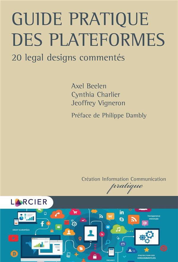 Guide pratique des plateformes ; 20 legal designs commentés