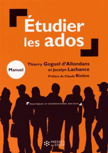 étudier les ados ; manuel d'initiation à l'approche socio-anthropologique