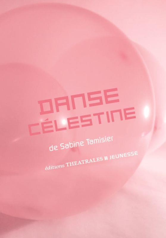 Danse Célestine
