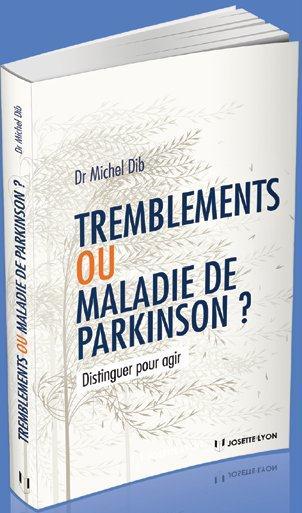 Tremblements ou maladie de Parkinson ? ; distinguer pour agir