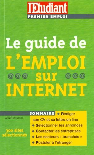 Le guide de l'emploi sur internet 99