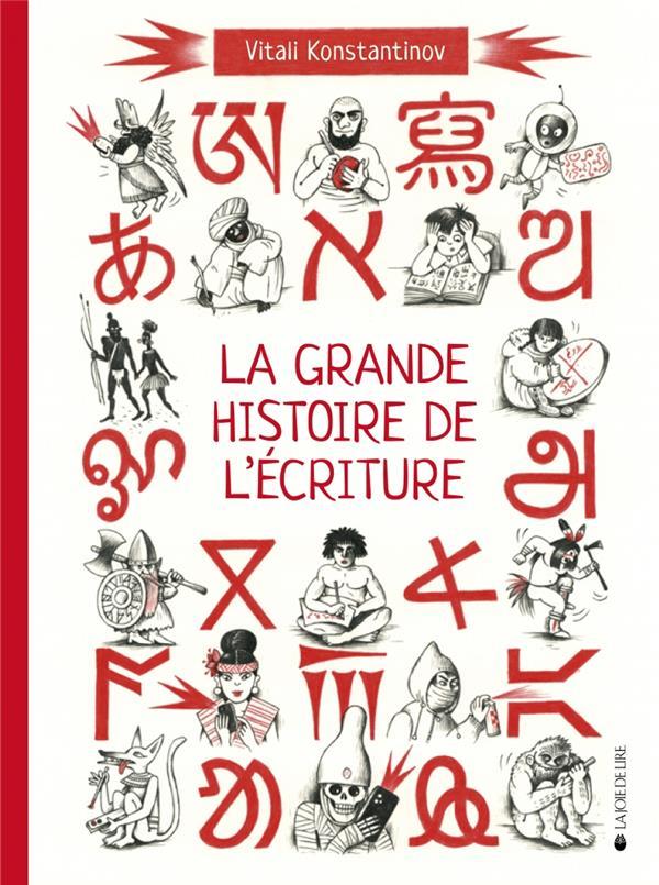 la grande histoire de l'écriture : de l'écriture cuneiforme aux émojis