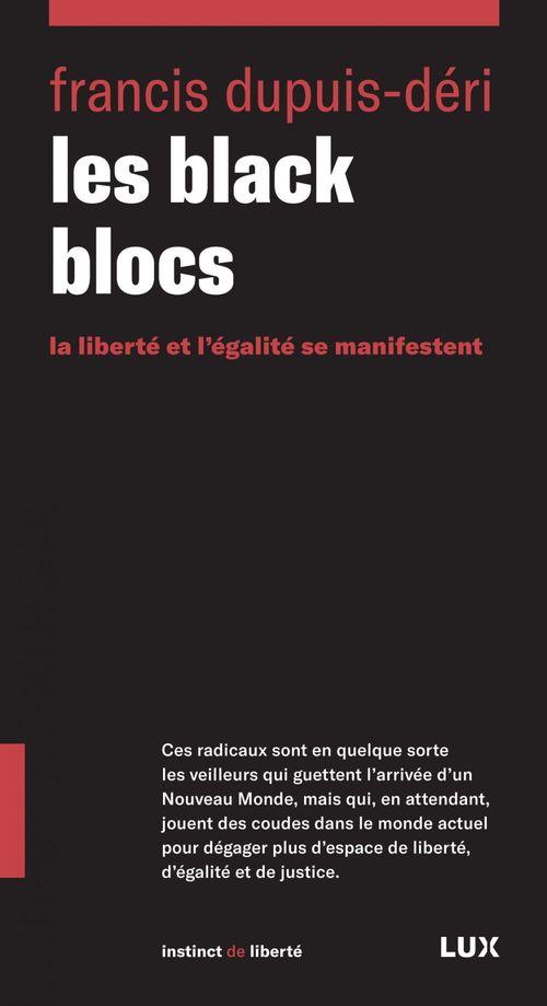 Les black blocs nouvelle edition