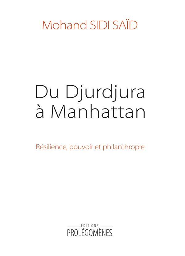 Du Djurdjura à Manhattan ; résilience, pouvoir et philanthropie