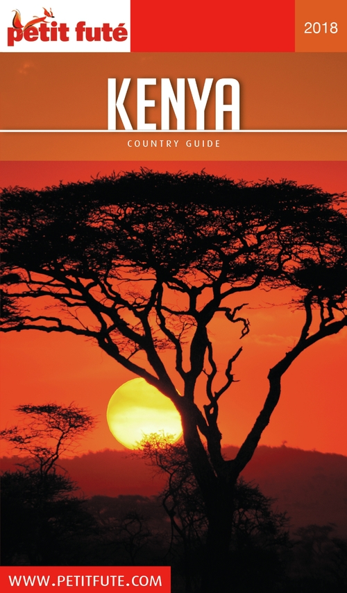 GUIDE PETIT FUTE ; COUNTRY GUIDE ; Kenya (édition 2018)