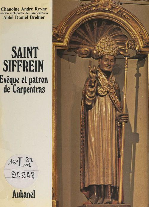 Saint Siffrein  - Andre Reyne  - Daniel Brehier