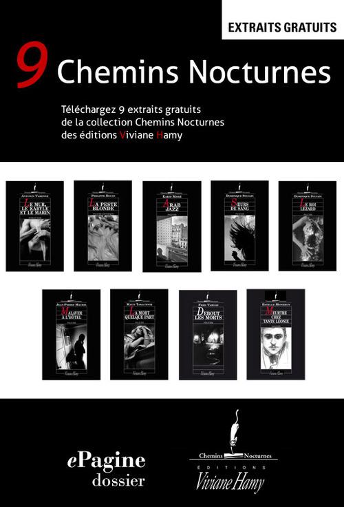 Dossier extraits Viviane Hamy - 9 Chemins Nocturnes