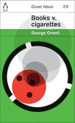 Vente EBooks : Books v. Cigarettes  - George Orwell