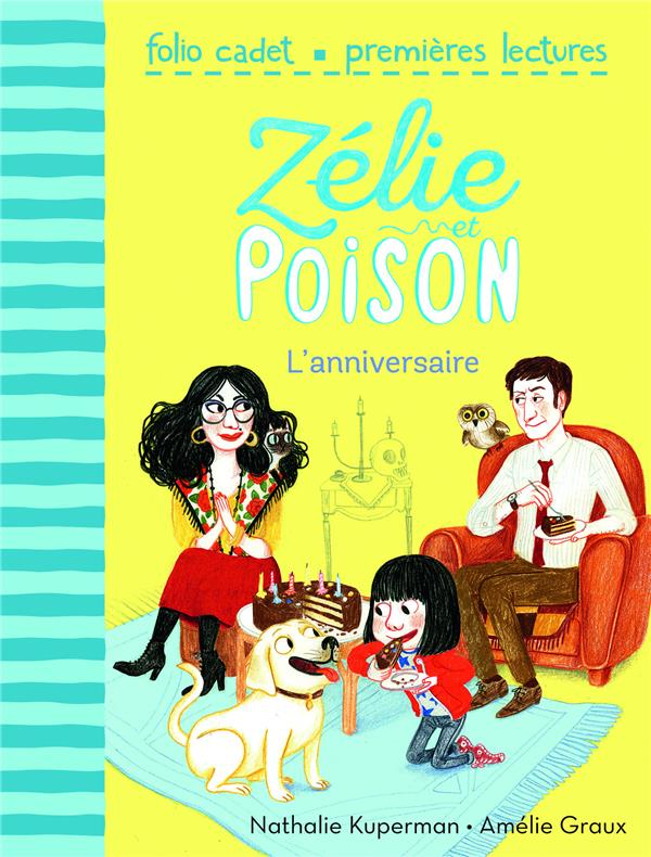 Zélie et Poison T.1 ; l'anniversaire