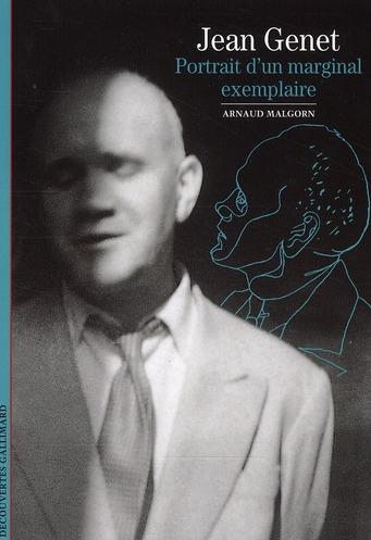 Jean Genet ; portrait d'un marginal exemplaire