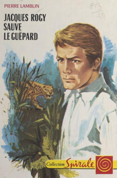 Jacques Rogy sauve le guépard
