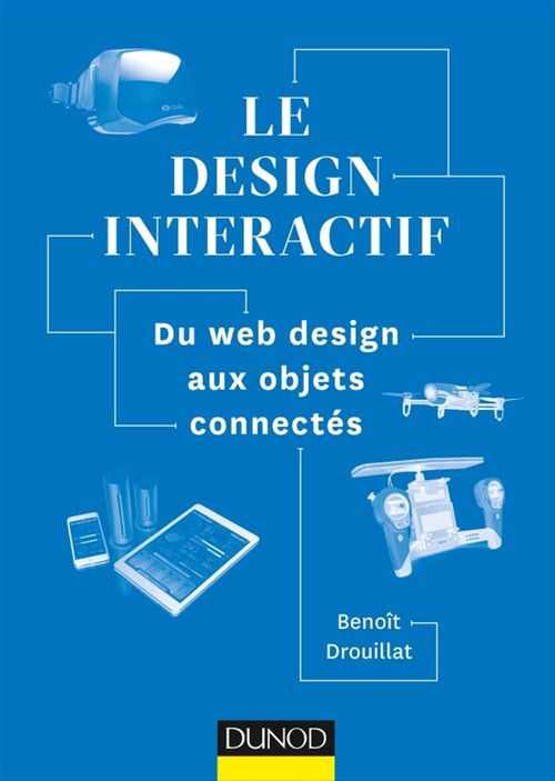 Introduction au design interactif ; du web design aux objets connectés
