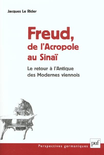Freud, de l'Acropole au Sinaï