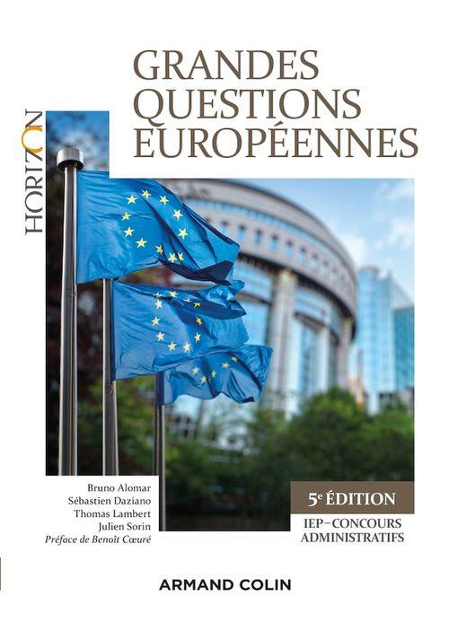 Grandes questions européennes - 5e éd. - IEP-Concours administratifs