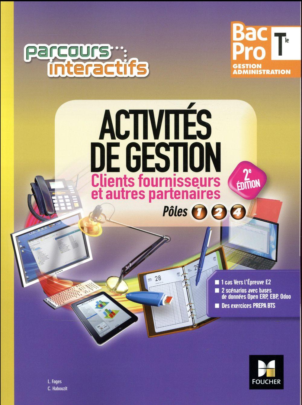 Parcours interactifs ; activités de gestion clients fournisseurs ; terminale bac pro GA (édition 2017)