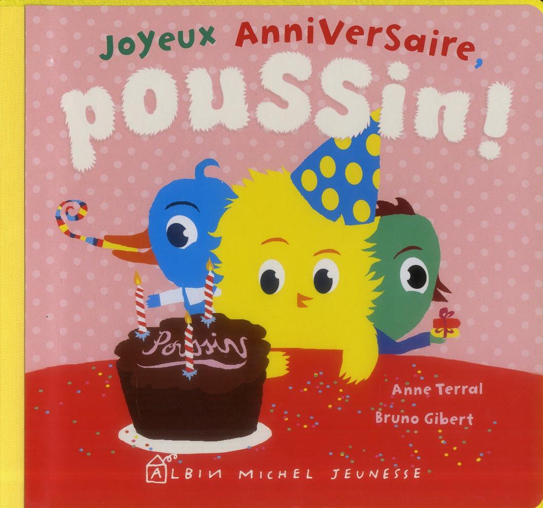 Joyeux Anniversaire, Poussin !