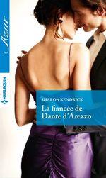 Vente Livre Numérique : La fiancée de Dante D'Arezzo  - Sharon Kendrick