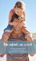 Vente EBooks : Un enfant, un secret  - Maggie Cox - Michelle Celmer - Jule McBride