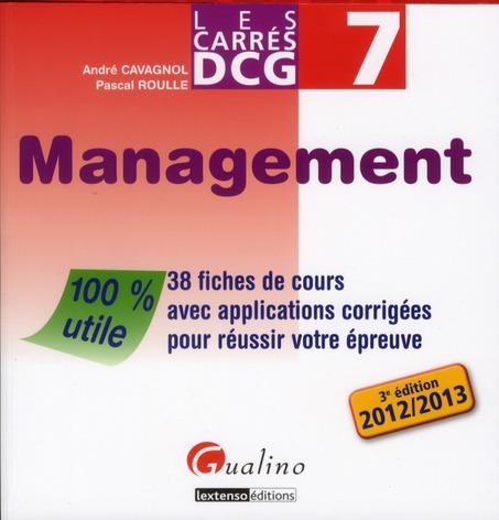Les carrés DCG 7 ; management 2012-2013 (3e édition)