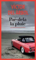 Vente EBooks : Par-delà la pluie  - Victor del Árbol