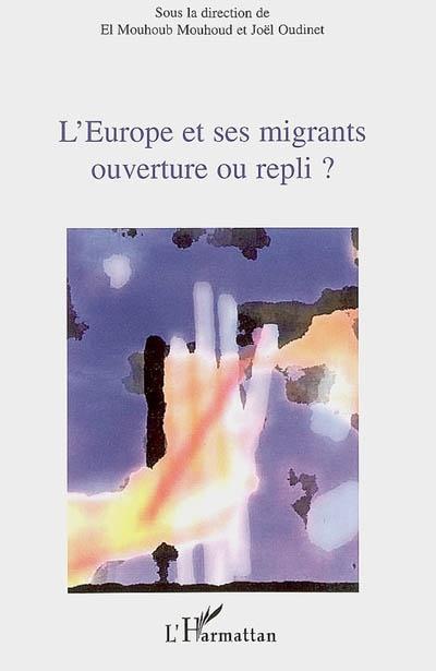 L'Europe et ses migrants ouverture ou repli ?