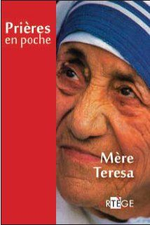 Prières en poche ; Mère Teresa