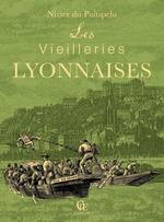 Vente Livre Numérique : Les Vieilleries lyonnaises  - Nizier du Puitspelu