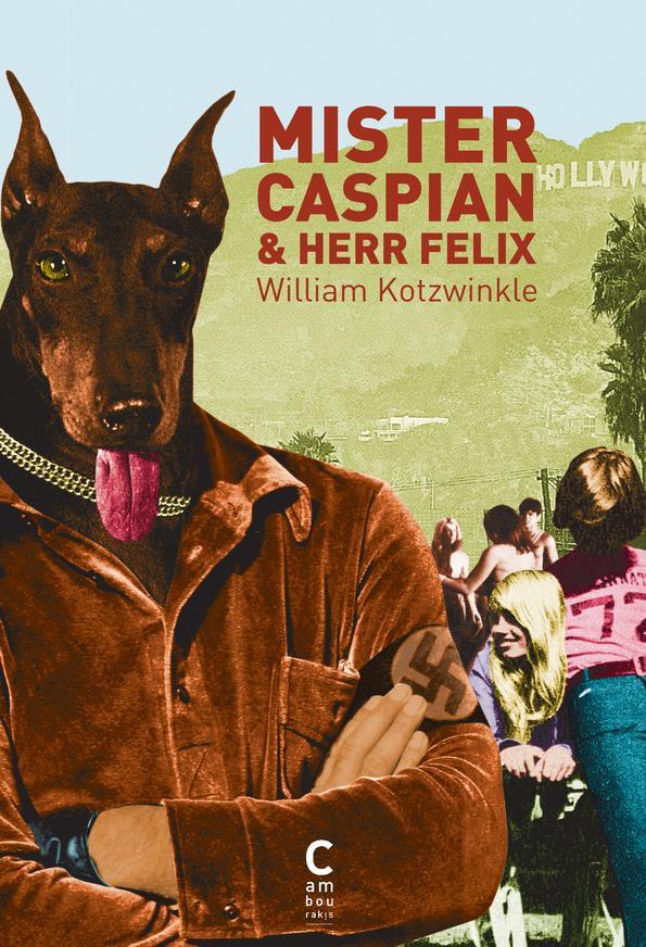 Mister Caspian et Herr Felix