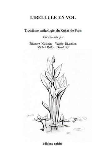 Libellule en vol ; troisième anthologie du Kukaï de Paris